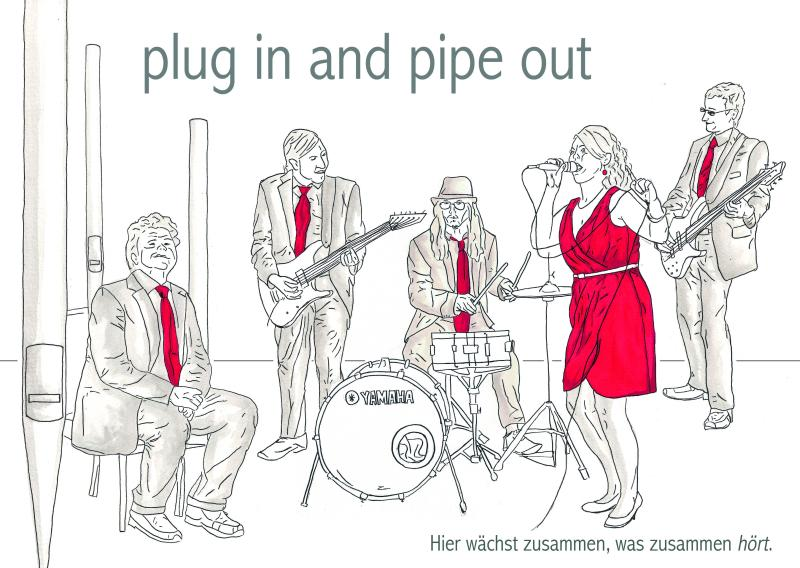 plug in and pipe out